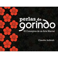 Perlas de Gorindo – 55 Conceptos de un Arte Marcial
