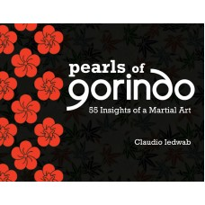 Pearls of Gorindo – 55 Insights of a Martial Art