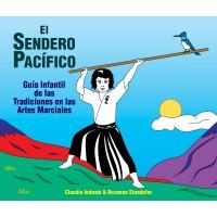 El Sendero Pacífico – Guía Infantil de las Tradiciones en las Artes Marciales
